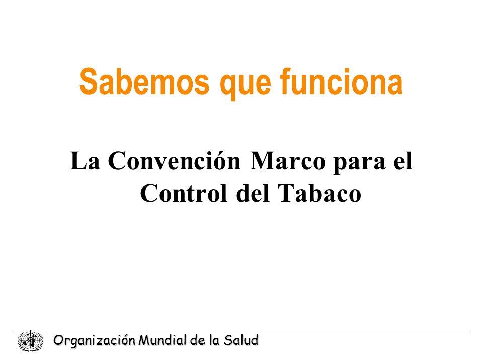La Convención Marco para el Control del Tabaco