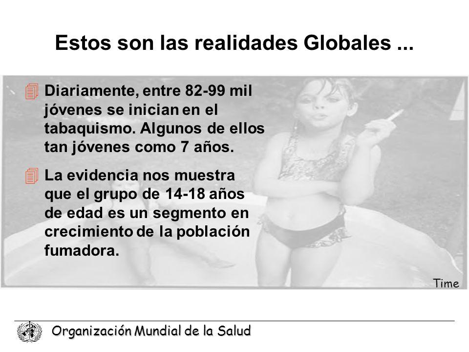 Estos son las realidades Globales ...