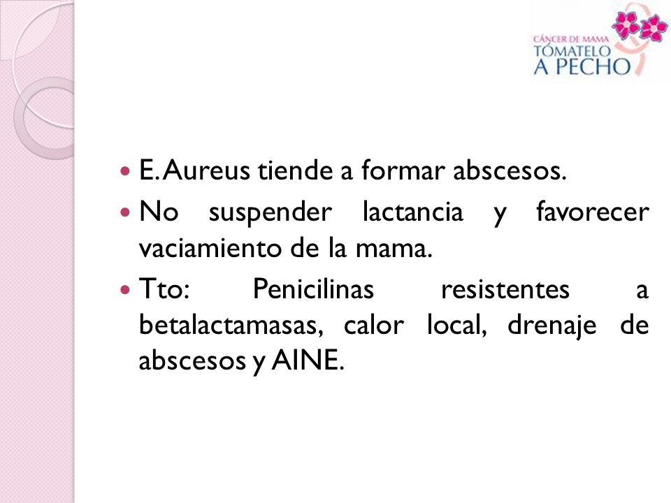 E. Aureus tiende a formar abscesos.