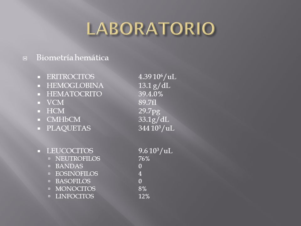 LABORATORIO Biometría hemática ERITROCITOS 4.39 106/uL