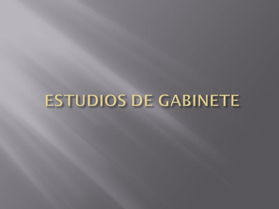 ESTUDIOS DE GABINETE