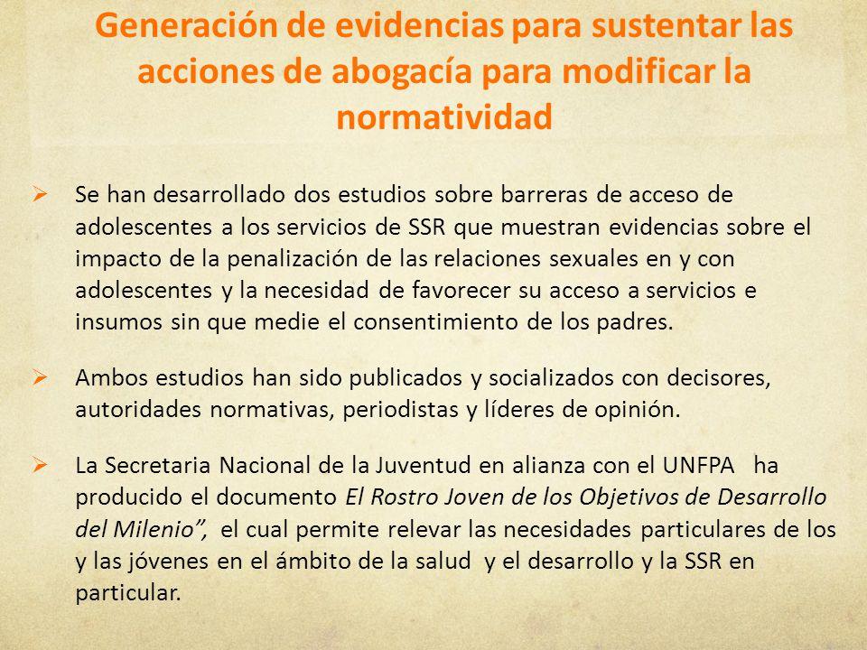 Generación de evidencias para sustentar las acciones de abogacía para modificar la normatividad