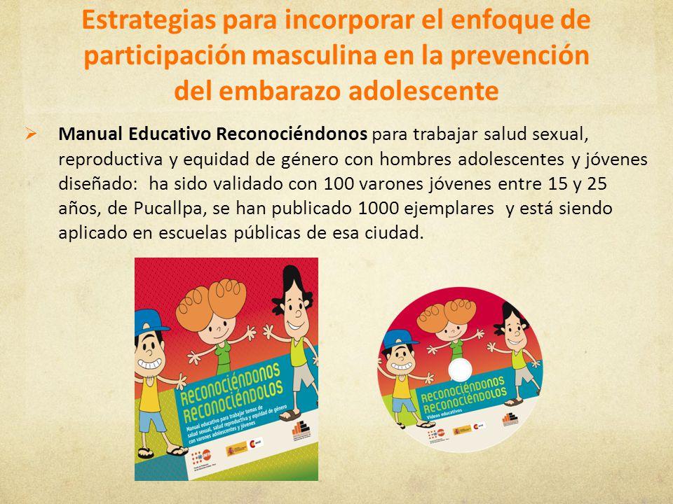Estrategias para incorporar el enfoque de participación masculina en la prevención del embarazo adolescente