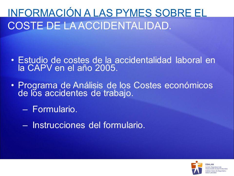 INFORMACIÓN A LAS PYMES SOBRE EL COSTE DE LA ACCIDENTALIDAD.