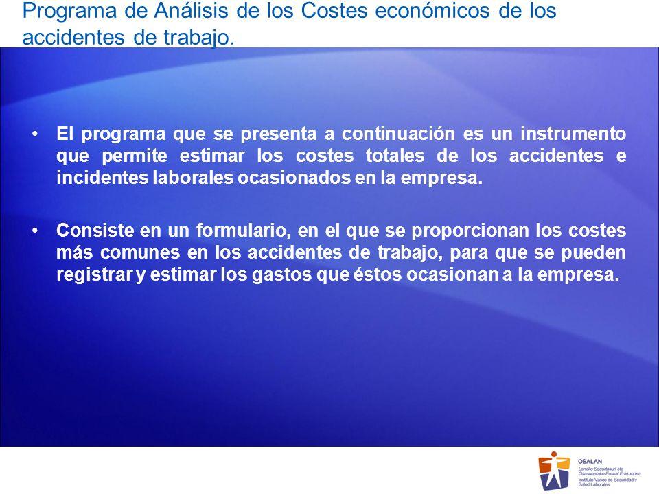 Programa de Análisis de los Costes económicos de los accidentes de trabajo.