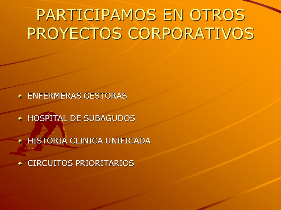 PARTICIPAMOS EN OTROS PROYECTOS CORPORATIVOS