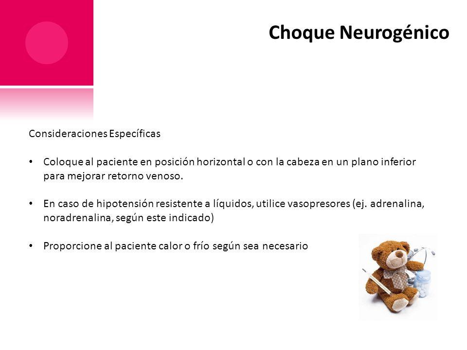 Choque Neurogénico Consideraciones Específicas