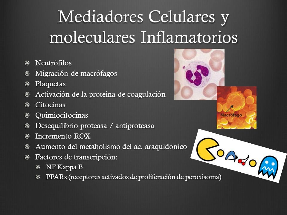 Mediadores Celulares y moleculares Inflamatorios