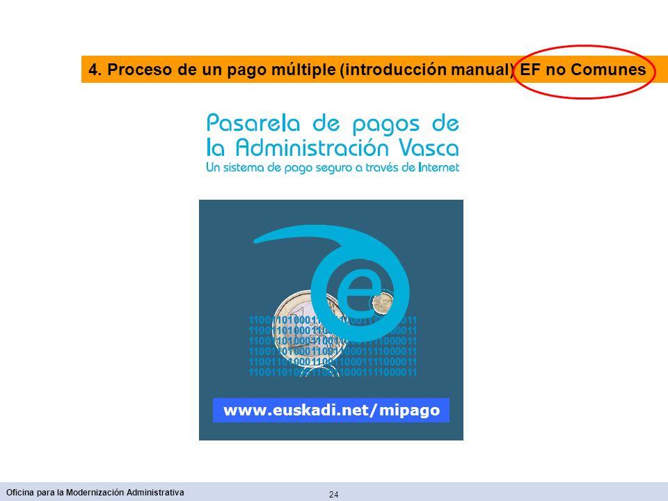 4. Proceso de un pago múltiple (introducción manual) EF no Comunes