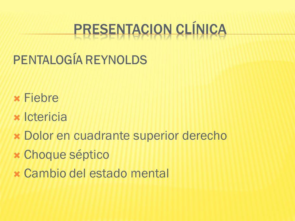 PRESENTACION CLÍNICA PENTALOGÍA REYNOLDS Fiebre Ictericia