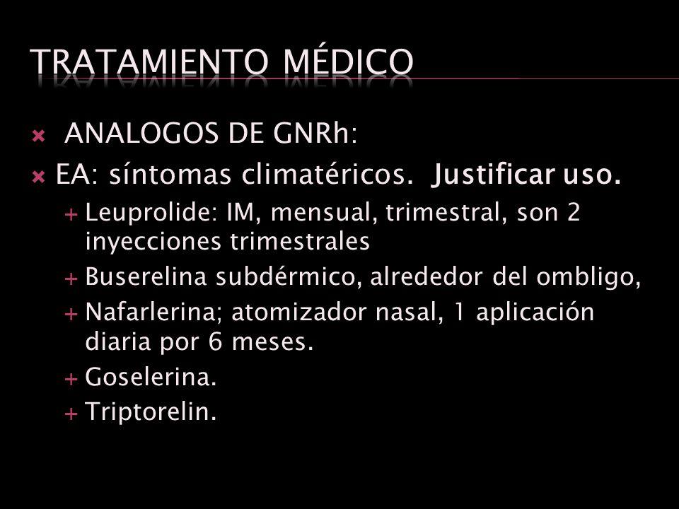 Tratamiento médico ANALOGOS DE GNRh: