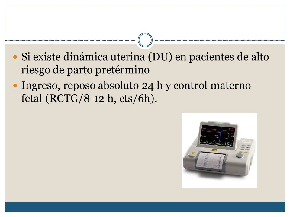 Si existe dinámica uterina (DU) en pacientes de alto riesgo de parto pretérmino