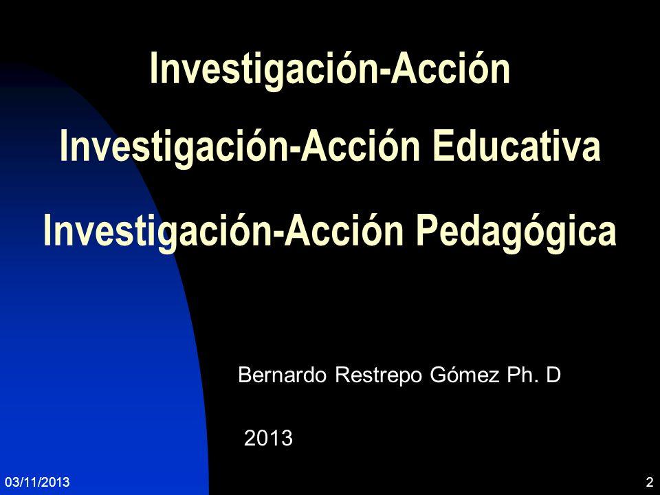 Bernardo Restrepo Gómez Ph. D 2013