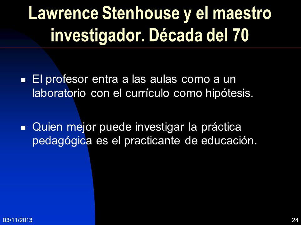 Lawrence Stenhouse y el maestro investigador. Década del 70