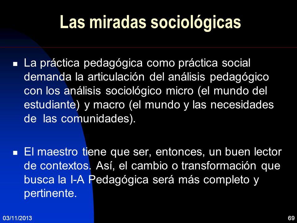 Las miradas sociológicas