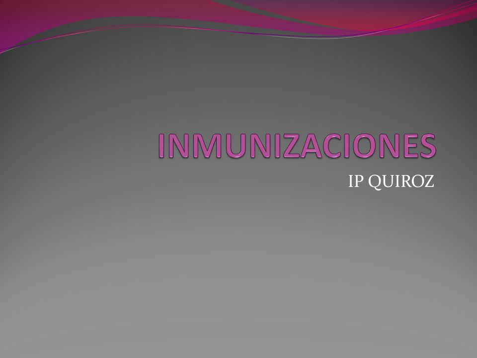INMUNIZACIONES IP QUIROZ