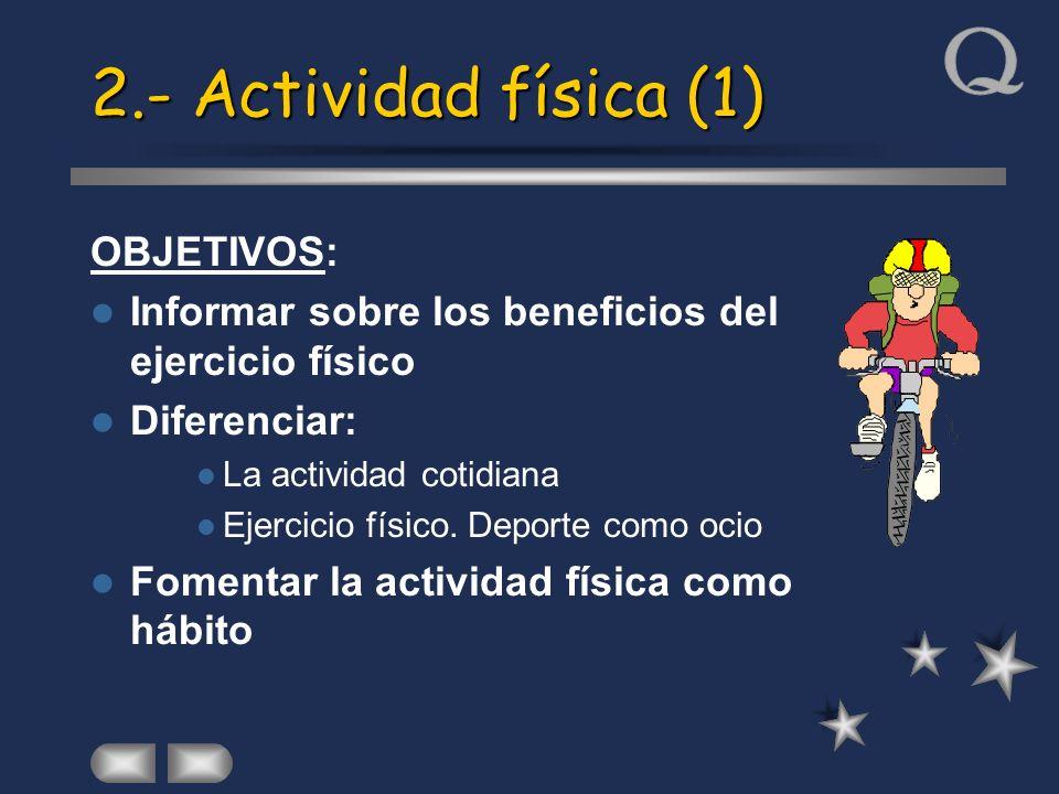 2.- Actividad física (1) OBJETIVOS:
