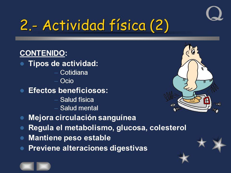 2.- Actividad física (2) CONTENIDO: Tipos de actividad: