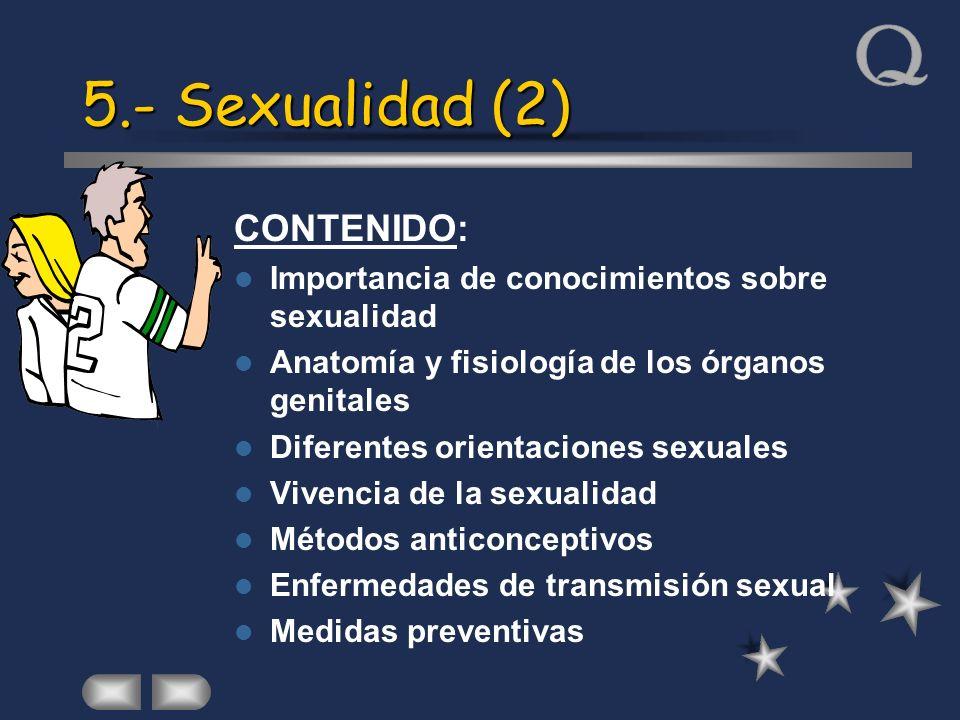 5.- Sexualidad (2) CONTENIDO: