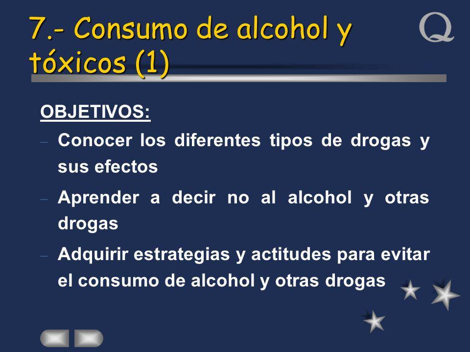 7.- Consumo de alcohol y tóxicos (1)