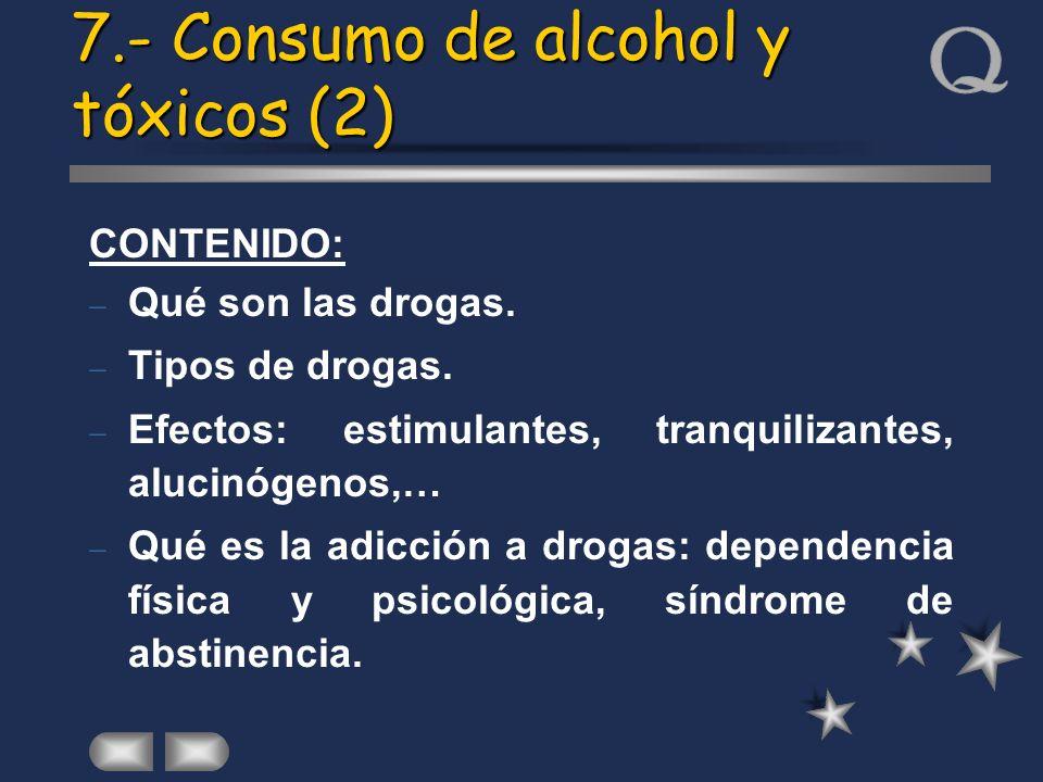 7.- Consumo de alcohol y tóxicos (2)