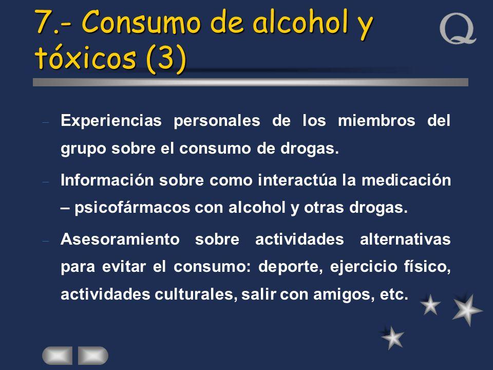 7.- Consumo de alcohol y tóxicos (3)