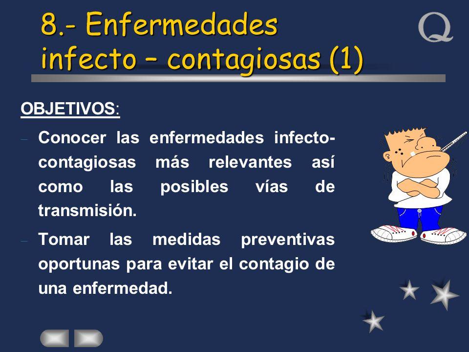 8.- Enfermedades infecto – contagiosas (1)