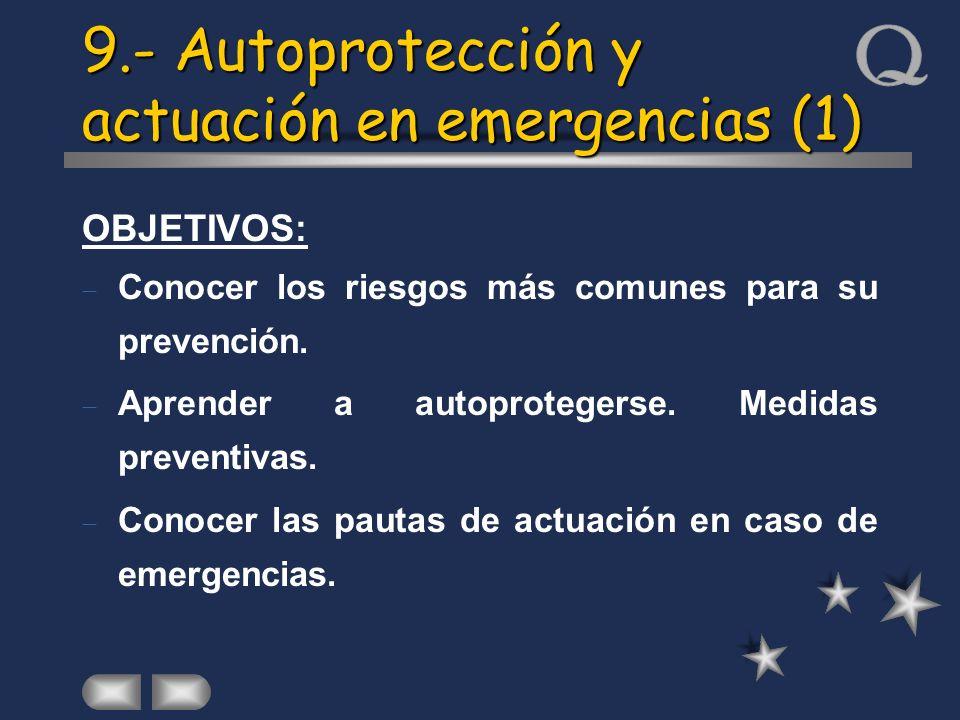 9.- Autoprotección y actuación en emergencias (1)
