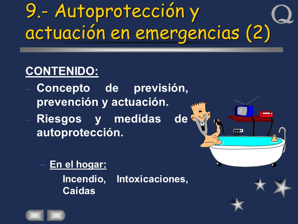 9.- Autoprotección y actuación en emergencias (2)
