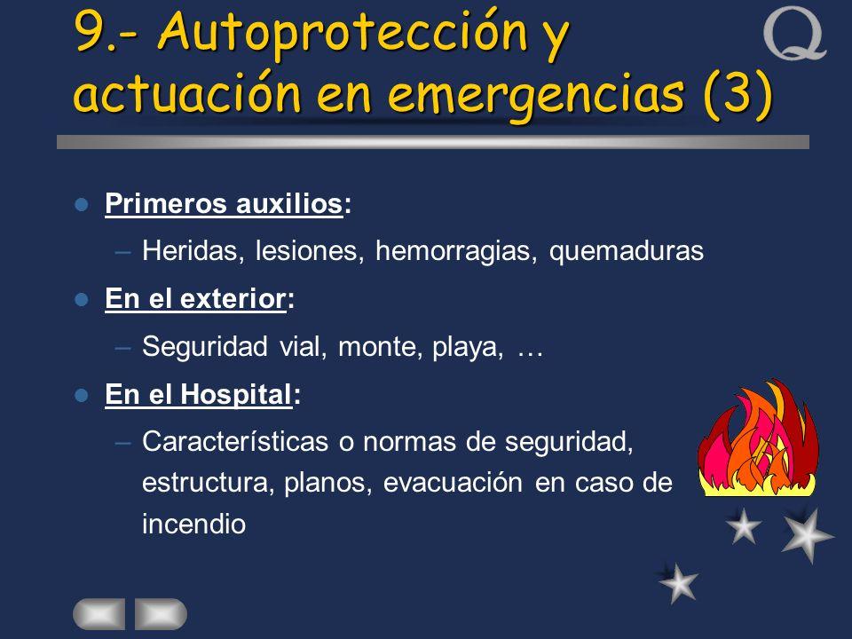 9.- Autoprotección y actuación en emergencias (3)