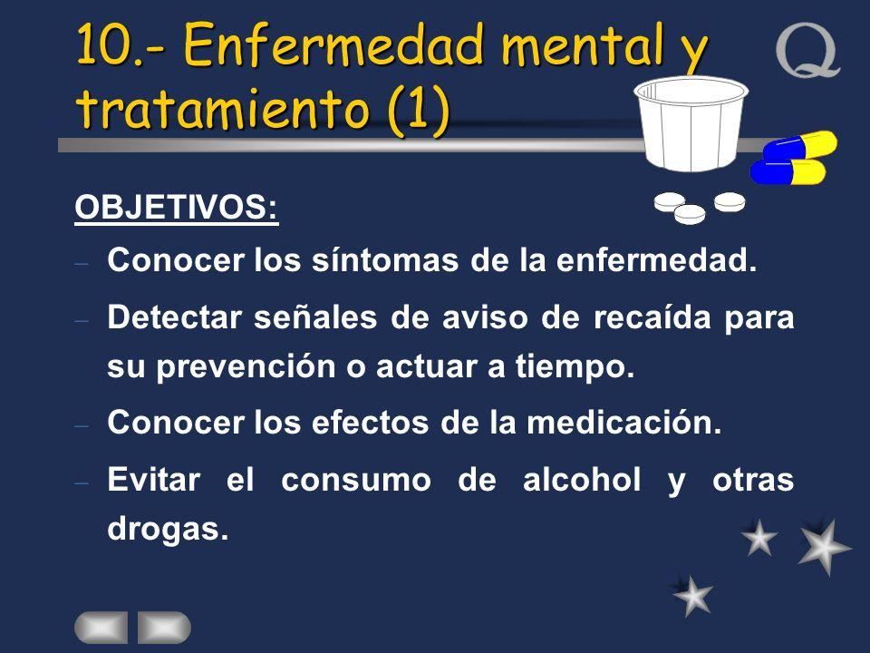 10.- Enfermedad mental y tratamiento (1)