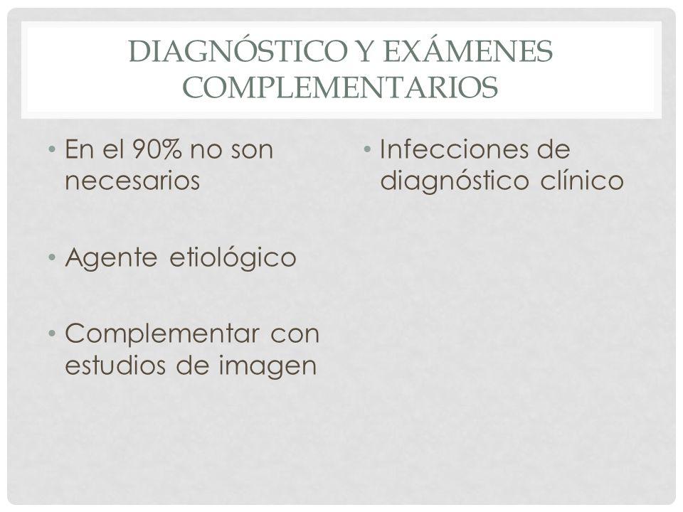 Diagnóstico y Exámenes complementarios
