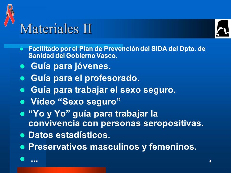 Materiales II Guía para jóvenes. Guía para el profesorado.