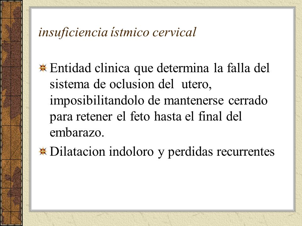 insuficiencia ístmico cervical