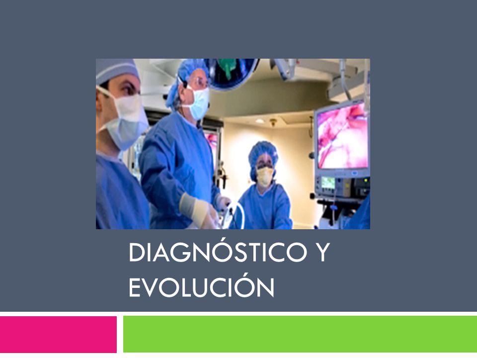 Diagnóstico y evolución