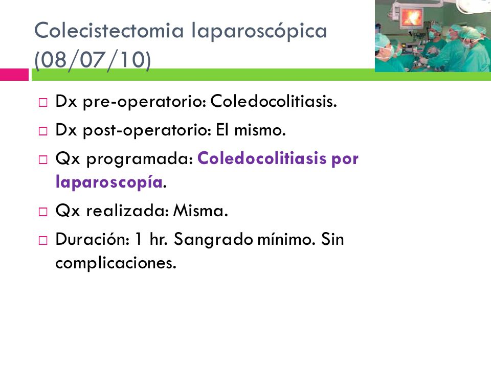 Colecistectomia laparoscópica (08/07/10)