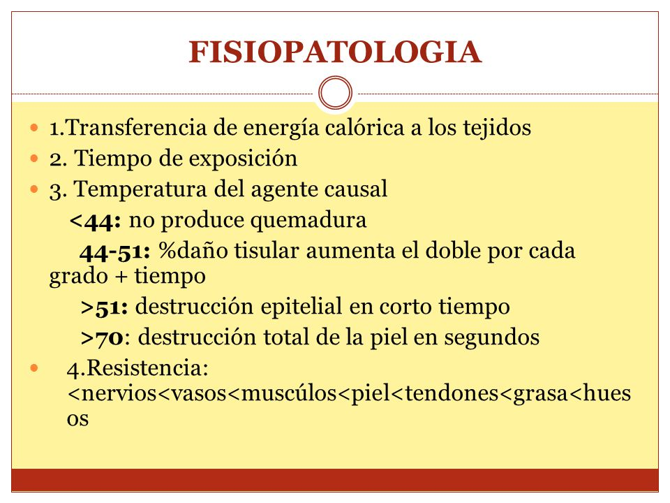 FISIOPATOLOGIA 1.Transferencia de energía calórica a los tejidos