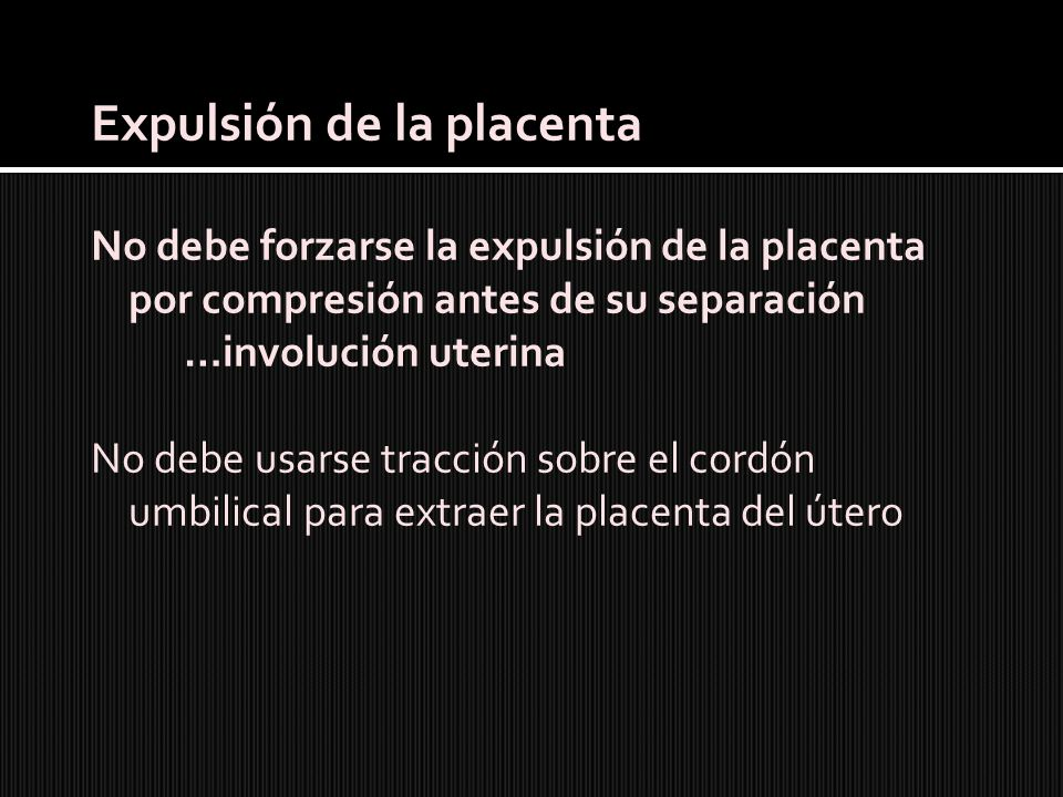 Expulsión de la placenta