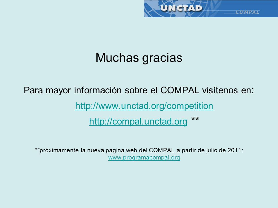 Muchas gracias http://www.unctad.org/competition