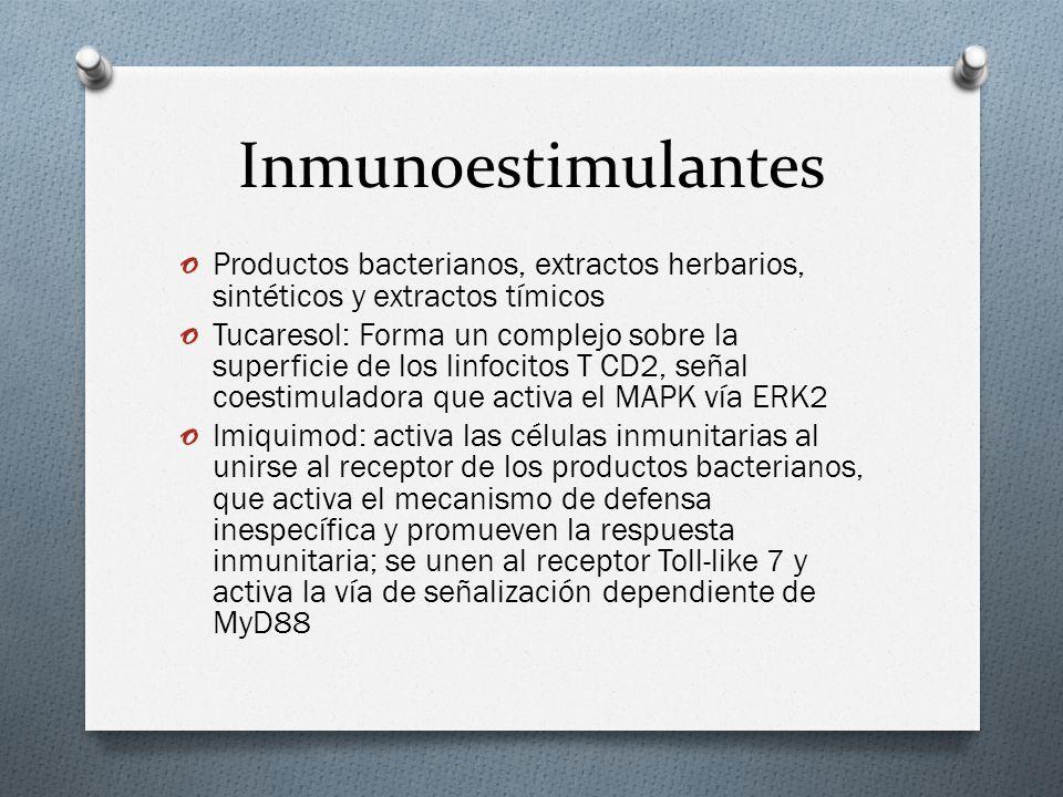 Inmunoestimulantes Productos bacterianos, extractos herbarios, sintéticos y extractos tímicos.