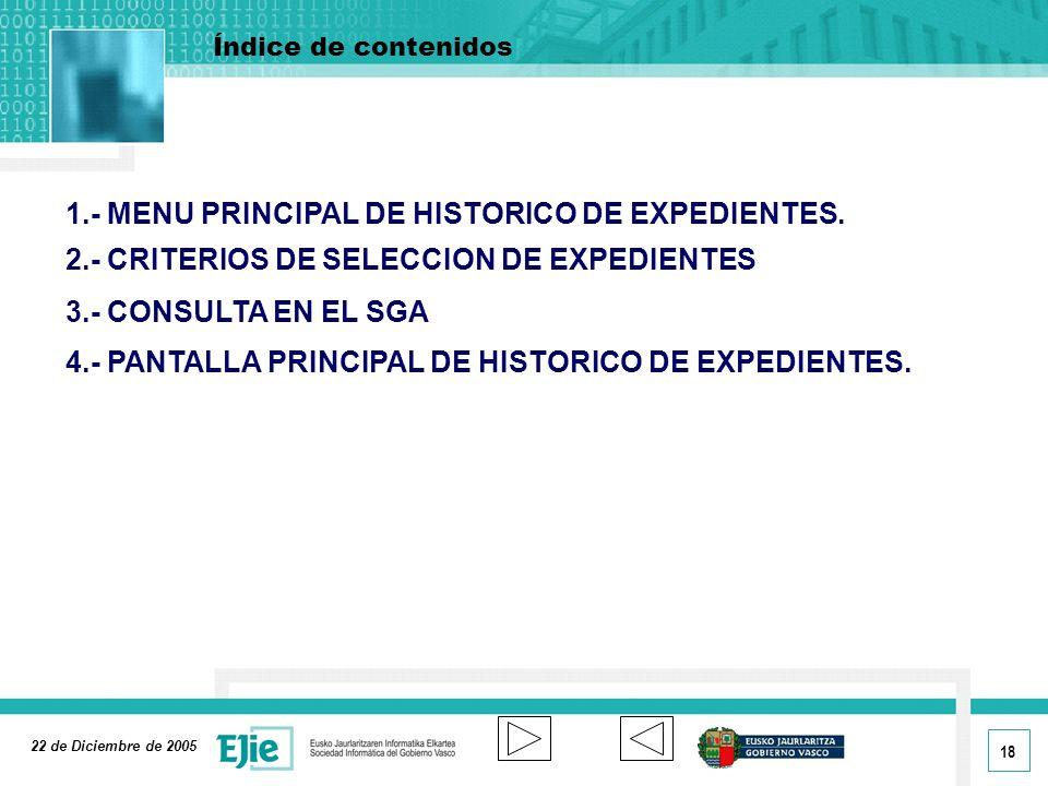 1.- MENU PRINCIPAL DE HISTORICO DE EXPEDIENTES.