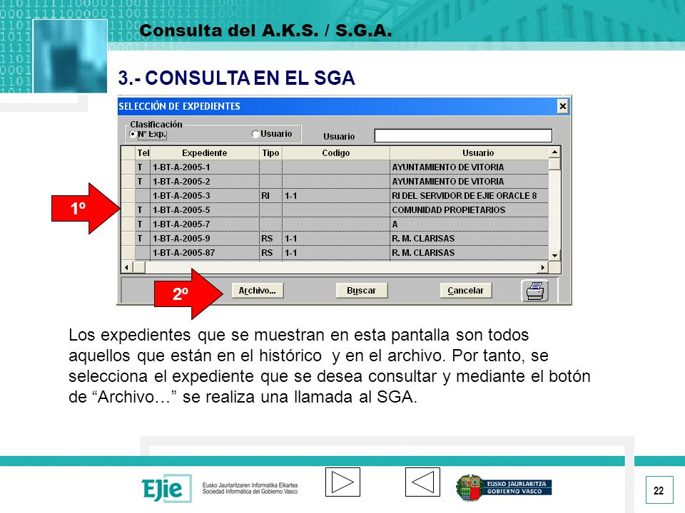 3.- CONSULTA EN EL SGA Consulta del A.K.S. / S.G.A. 1º 2º