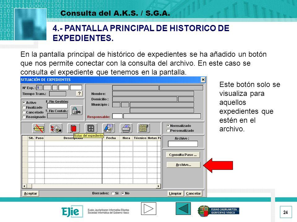 4.- PANTALLA PRINCIPAL DE HISTORICO DE EXPEDIENTES.