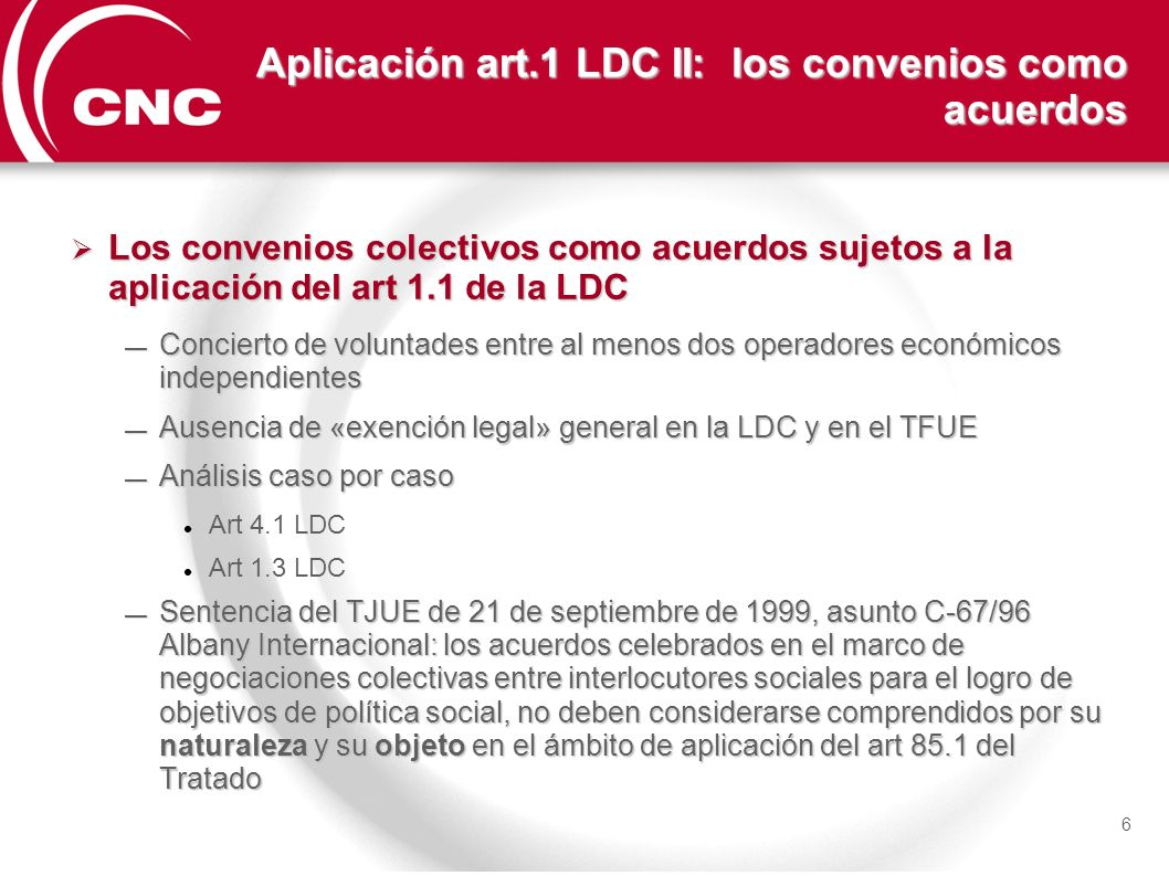 Aplicación art.1 LDC II: los convenios como acuerdos