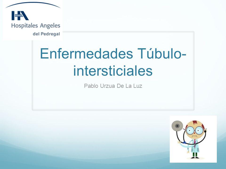 Enfermedades Túbulo-intersticiales