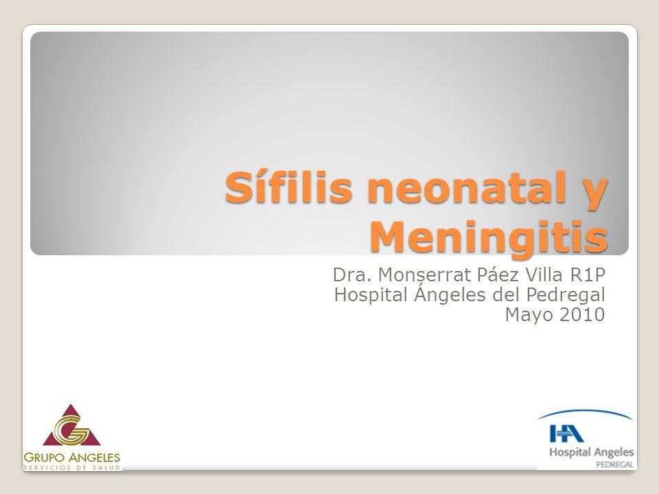 Sífilis neonatal y Meningitis