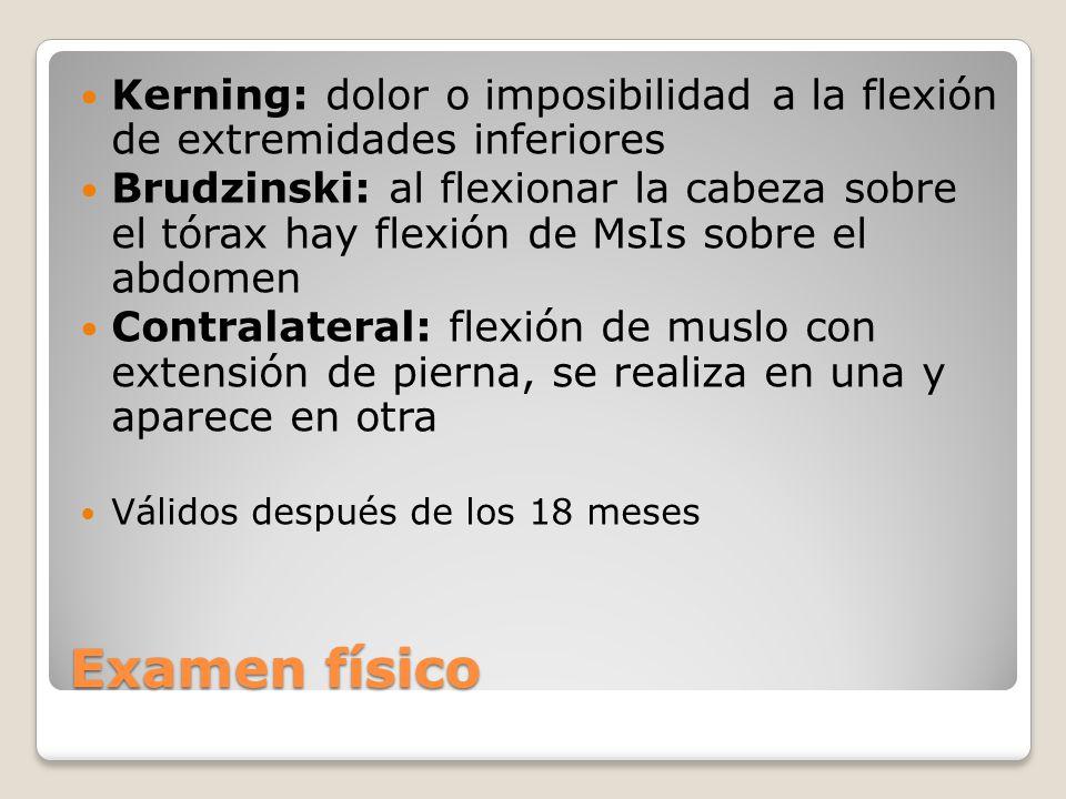 Kerning: dolor o imposibilidad a la flexión de extremidades inferiores