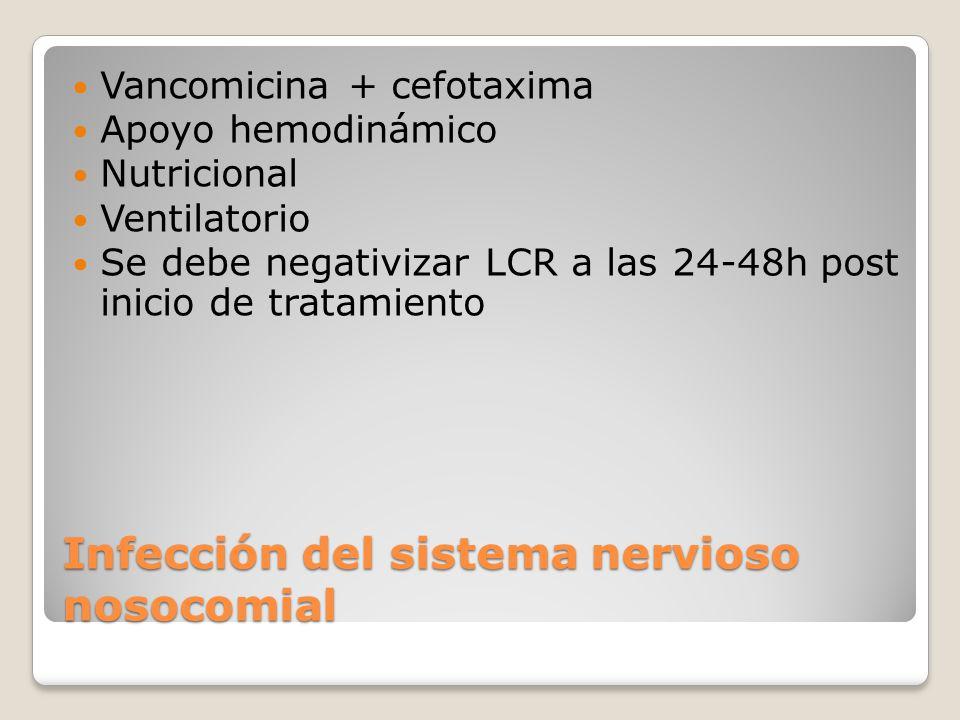 Infección del sistema nervioso nosocomial