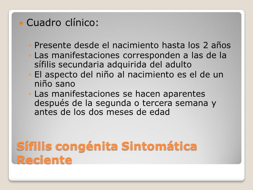 Sífilis congénita Sintomática Reciente