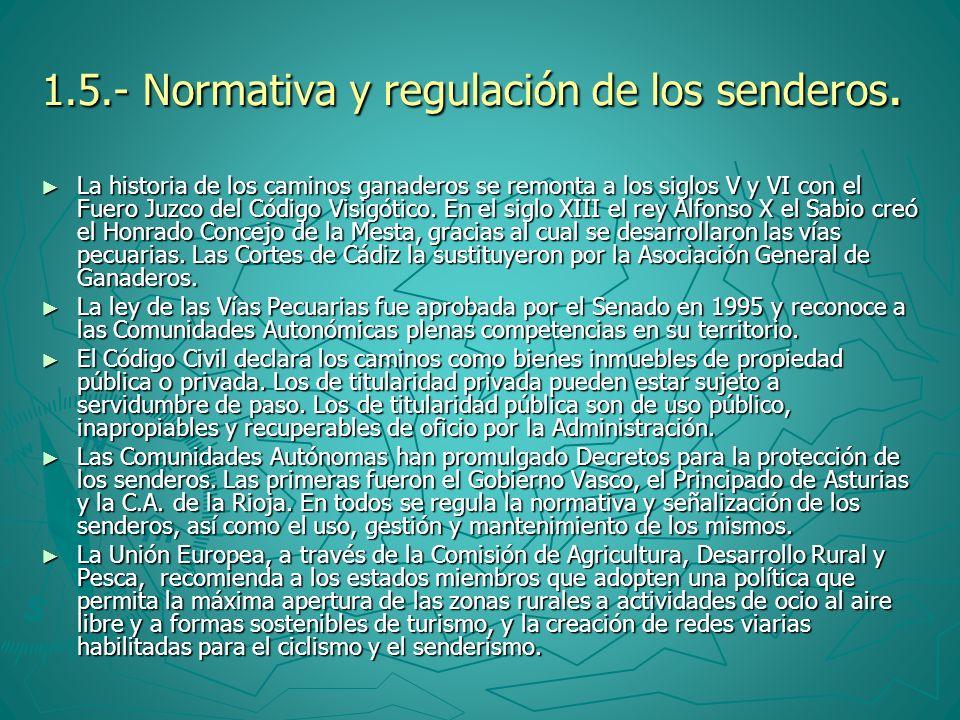 1.5.- Normativa y regulación de los senderos.